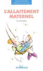 La voix lactée - L'allaitement maternel